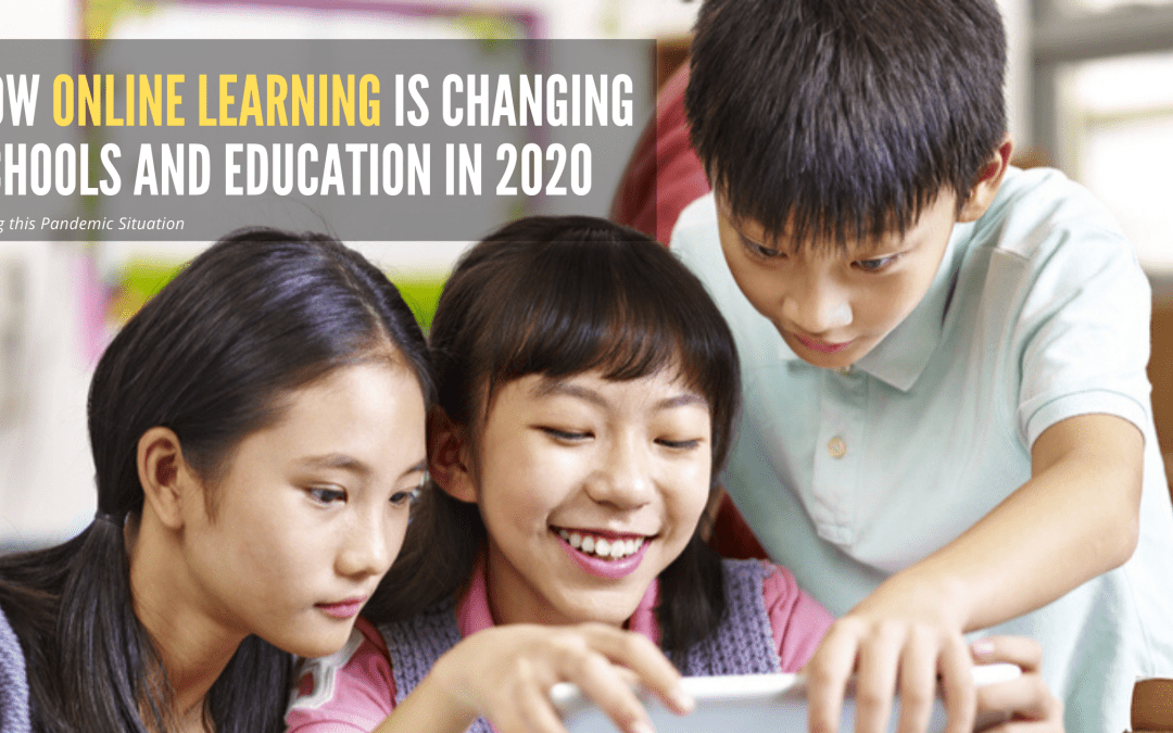 How Online Learning is changing schools and Education in India?